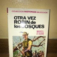 Libros de segunda mano: OTRA VEZ ROBIN DE LOS BOSQUES MARCEL D'ISARD NÚMERO 5. Lote 170369848
