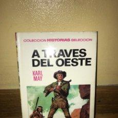 Libros de segunda mano: A TRAVÉS DEL OESTE KARL MAY NÚMERO 10. Lote 170369916