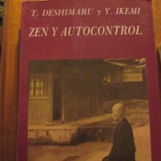 Libros de segunda mano: ZEN Y AUTOCONTROL----T. DESHIMARU-YIKEMI. Lote 170377972