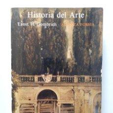 Libros de segunda mano: HISTORIA DEL ARTE / ERNST H. GOMBRICH / ALIANZA EDITORIAL 1988. Lote 170383976