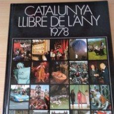 Libros de segunda mano: CATALUNYA LLIBRE DE L'ANY 1978. Lote 170398170
