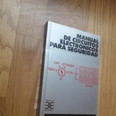 Libros de segunda mano: MANUAL DE CIRCUITOS ELECTRÓNICOS PARA SEGURIDAD / R. M. MARSTON / EDICIONES CEAC, 1999. Lote 170417448