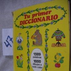 Libros de segunda mano: ANTIGUO LIBRO INFANTIL - TU PRIMER DICCIONARIO. Lote 170429364