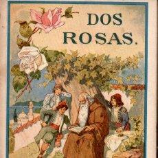 Libros de segunda mano: HUONDER : DOS ROSAS (LEJANAS TIERRAS, 1939). Lote 170433448