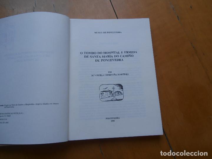 Libros de segunda mano: O tombo do hospital e ermida de Santa María do Camiño de Pontevedra - Foto 2 - 170451076