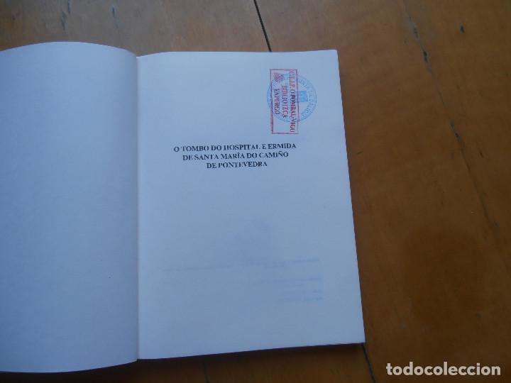 Libros de segunda mano: O tombo do hospital e ermida de Santa María do Camiño de Pontevedra - Foto 3 - 170451076