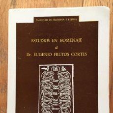 Libros de segunda mano: ESTUDIOS EN HOMENAJE AL DR. EUGENIO FRUTOS CORTES. Lote 170456996