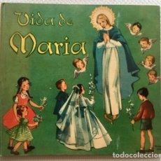 Libros de segunda mano: VIDA DE MARÍA. TEXTO DE F. CAMPRUBÍ; ILUSTR. DE PRUDENCIA ANTÓN. BARCELONA, 1954. PRIMERA EDICIÓN. Lote 170451872