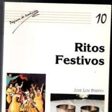 Libros de segunda mano: RITOS FESTIVOS, JOSÉ LUIS PUERTO.. Lote 170474262