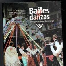 Libros de segunda mano: BAILES Y DANZAS DE LA PROVINCIA DE SALAMANCA. VVAA. Lote 170474370