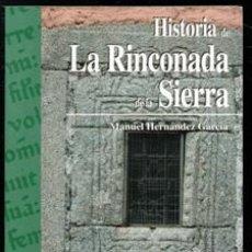Libros de segunda mano: HISTORIA DE LA RINCONADA DE LA SIERRA, MANUEL HERNÁNDEZ GARCÍA. Lote 170474569