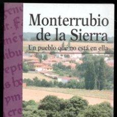 Libros de segunda mano: MONTERRUBIO DE LA SIERRA, TOMÁS BLANCO GARCÍA. Lote 170474661