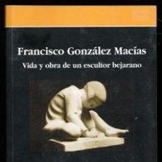 Libros de segunda mano: FRANCISCO GONZÁLEZ MACÍAS, JOSÉ CARLOS BRASAS EGIDO. Lote 170474665