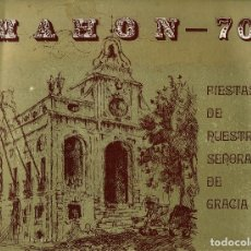 Libros de segunda mano: PROGRAMA DE FIESTAS DE NUESTRA SEÑORA DE GRACIA MAHÓN 1970. (MENORCA.1.5). Lote 170498096