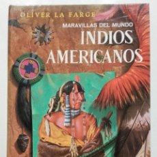 Libros de segunda mano: INDIOS AMERICANOS. MARAVILLAS DEL MUNDO - EDICIONES GAISA - 1968. Lote 170503776