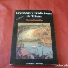 Livros em segunda mão: LEYENDAS Y TRADICIONES DE TRIANA (SEVILLA) - LAURIÑO, MANUEL.. Lote 170506040