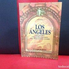 Libros de segunda mano: LOS ANGELES, COMO INVOCARLOS, AURELIO PENNA, EDITORIAL DE VECCHI, 1996. Lote 170534588
