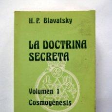 Libros de segunda mano: LA DOCTRINA SECRETA. H.P. BLAVATSKY. VOL. 1 COSMOGÉNESIS. EDITOR LUIS CARCAMO 1978. 525 PAGS.. Lote 205882097