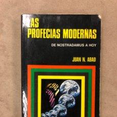 Libros de segunda mano: LAS PROFECÍAS MODERNAS DE NOSTRADAMUS A HOY. JUAN N. ABAD. EDITORIAL BRUGUERA 1974. Lote 170550620