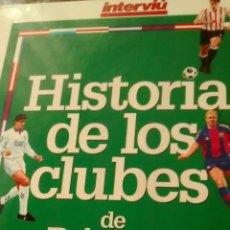 Libros de segunda mano: HISTORIA DE LOS CLUBES DE PRIMERA DIVISIÓN 94-95 (INTERVIU). Lote 170553356