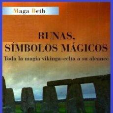 Libros de segunda mano: B3100 - RUNAS. SIMGOLOS MAGICOS. CELTAS. VIKINGOS. TODA SU MAGIA A SU ALCANCE. MAGA BEHT.. Lote 170563736