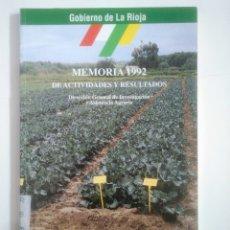 Libros de segunda mano: MEMORIA DE ACTIVIDADES Y RESULTADOS 1992. DIRECCION GENERAL DE ASISTENCIA AGRARIA LA RIOJA. TDK387. Lote 170566624