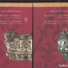 Libros de segunda mano: EL ARTE DE LA PLATERÍA EN GIPUZKOA. SIGLOS XV-XVIII. DOS TOMOS. 2008. Lote 170575180