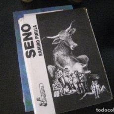 Libros de segunda mano: SENO RAMIRO PINILLA , 1º EDICION 1972 DEDICATORIA DEL AUTOR. Lote 170581265