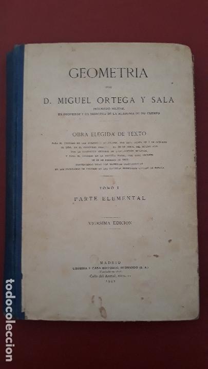 GEOMETRIA POR MIGUEL ORTEGA Y SALA. TOMO I PARTE ELEMENTAL 1942 (Libros de Segunda Mano - Ciencias, Manuales y Oficios - Otros)