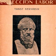 Libros de segunda mano: COLECCION LABOR. INTRODUCCION AL ESTUDIO DE LA HISTORIA. ERNST BERNHEIM. 1937.. Lote 170648475