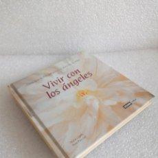 Libros de segunda mano: VIVIR CON LOS ÁNGELES - NÚRIA LÓPEZ / PERE PASCUET DEDICADO Y FIRMADO POR LOS AUTORES. Lote 170652970