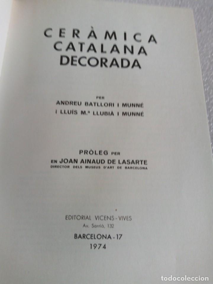 Libros de segunda mano: CERAMICA CATALANA DECORADA ANDREU BATLLORI I MUNNE, LLUIS Mª LLUBIA I MUNNE 1974 - Foto 6 - 170656060