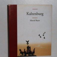 Libros de segunda mano: KALTENBURG - BEYER, MARCEL - EDHASA. Lote 170860785