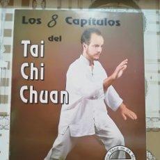 Libros de segunda mano: LOS 8 CAPÍTULOS DEL TAI CHI CHUAN - SEBASTIÁN GONZÁLEZ - 1993. Lote 170861250