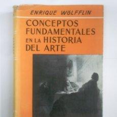 Libros de segunda mano: CONCEPTOS FUNDAMENTALES EN LA HISTORIA DEL ARTE. HEINRICH WÖLFFLIN. ESPASA CALPE. TDK385. Lote 170866135