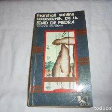 Libros de segunda mano: ECONOMIA DE LA EDAD DE PIEDRA.MARSHALL SAHLINS.COLECCION MANIFIESTO.AKAL EDITOR 1977. Lote 170883750