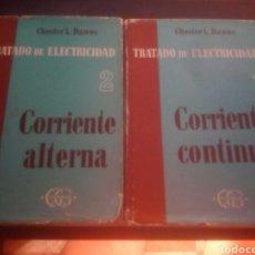 Libros de segunda mano: TRATADO DE ELECTRICIDAD,CORRIENTE CONTINUA,CORRIENTE ALTERNA,CHESTER L DAVES. Lote 170899388