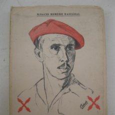 Libros de segunda mano: EL PRÍNCIPE REQUETÉ - IGNACIO ROMERO RAIZÁBAL - ALDUS - AÑO 1966.. Lote 170958233