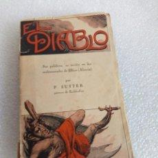 Libros de segunda mano: PABLO SUTTER, PÁRROCO DE EICHHOFFEN - EL DIABLO. SUS PALABRAS, SU ACCIÓN EN LOS ENDEMONIADOS.... Lote 170958418