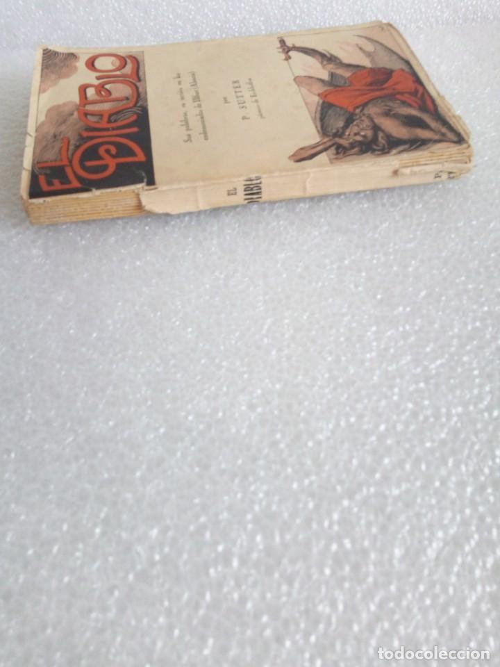 Libros de segunda mano: Pablo Sutter, párroco de Eichhoffen - El Diablo. Sus palabras, su acción en los endemoniados... - Foto 2 - 170958418