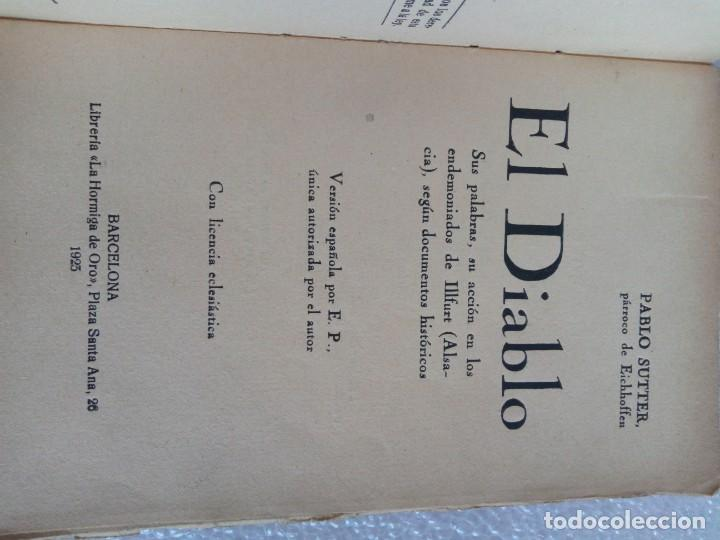 Libros de segunda mano: Pablo Sutter, párroco de Eichhoffen - El Diablo. Sus palabras, su acción en los endemoniados... - Foto 5 - 170958418