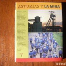 Libros de segunda mano: LIBRO ASTURIAS Y LA MINA. Lote 170971519
