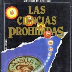 Libros de segunda mano: LAS CIENCIAS PROHIBIDAS. MAGIA: LOS PODERES SECRETOS. ENCICLOPEDIA DEL OCULTISMO Nº 3 - A-X-1380. Lote 170976258