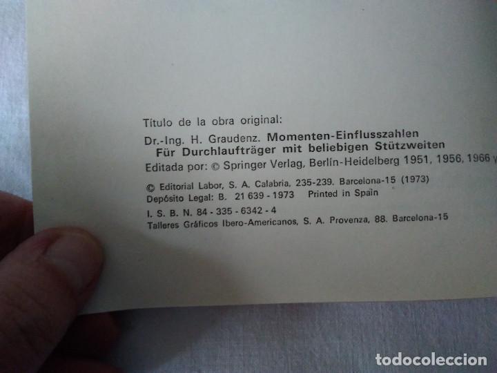 Libros de segunda mano: 107-TABLAS DE MOMENTOS PARA VIGAS CONTINUAS, H. Graudenz, 1973 - Foto 3 - 170983763