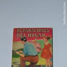 Libros de segunda mano: REPARACIONES DEL HOGAR. Lote 170856810