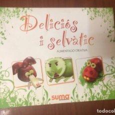 Libros de segunda mano: DELICIÓS I SELVÀTIC. ALIMENTACIÓ CREATIVA.. Lote 170991342