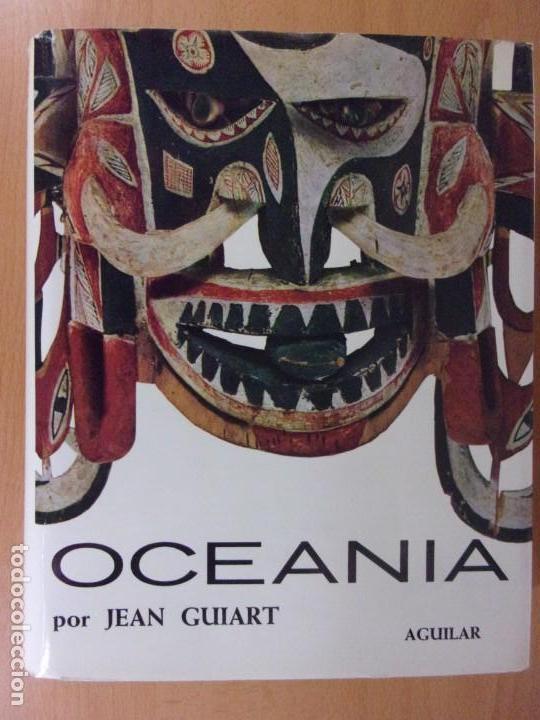 OCEANÍA / JEAN GUIART / AGUILAR. 1963 EL UNIVERSO DE LAS FORMAS (Libros de Segunda Mano - Bellas artes, ocio y coleccionismo - Otros)