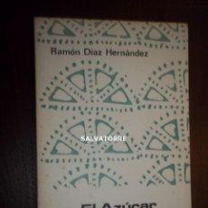 Libros de segunda mano: RAMON DIAZ HERNANDEZ.EL AZUCAR EN CANARIAS.SIGLOS XVI- XVII. . Lote 171017972