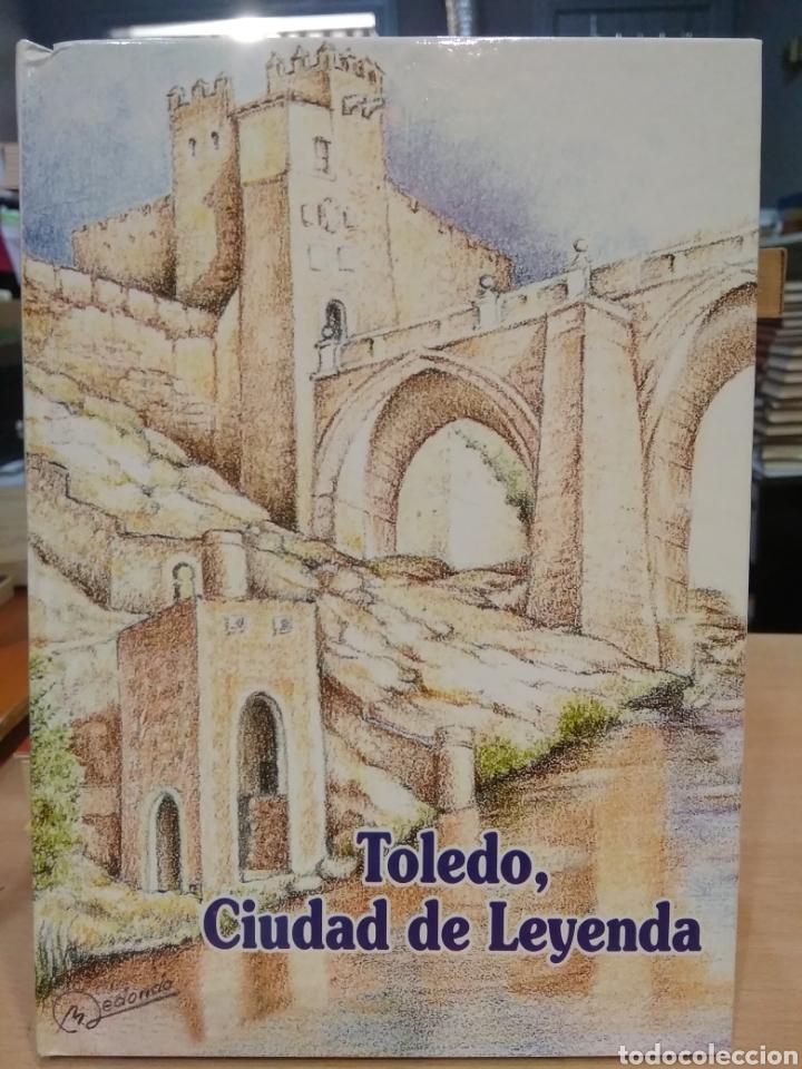TOLEDO, CIUDAD DE LEYENDA. (Libros de Segunda Mano - Literatura Infantil y Juvenil - Otros)