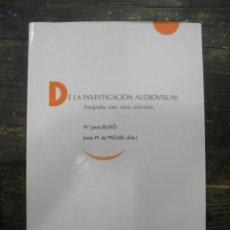 Libros de segunda mano: DE LA INVESTIGACIÓN AUDIOVISUAL. FOTOGRAFÍA, CINE, VÍDEO, TELEVISIÓN; MARIA JESÚS BUXÓ. Lote 171025500